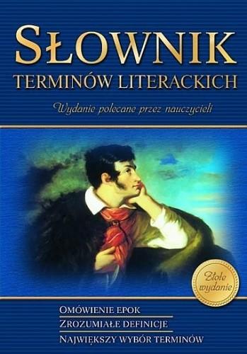 Okładka książki Słownik terminów literackich. Szkoła podstawowa/gimnazjum/liceum/technikum