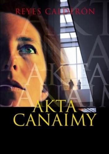 Okładka książki Akta Canaimy