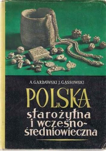 Okładka książki Polska starożytna i wczesnośredniowieczna