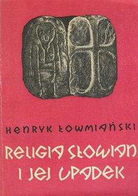 Okładka książki Religia Słowian i jej upadek
