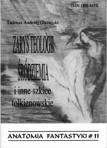Okładka książki Zarys teologii Śródziemia i inne szkice tolkienowskie