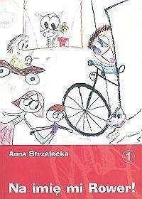 Okładka książki Na imię mi Rower!