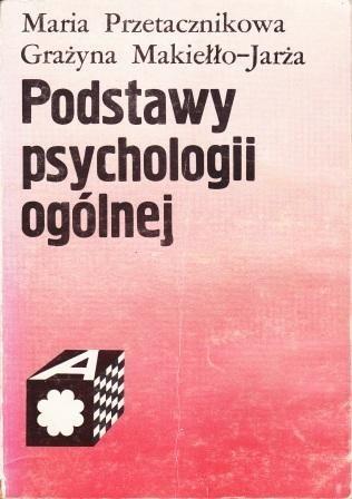 Okładka książki Podstawy psychologii ogólnej