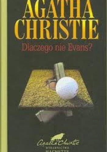 Okładka książki Dlaczego nie Evans?