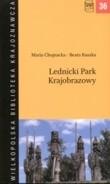 Okładka książki Lednicki Park Krajobrazowy