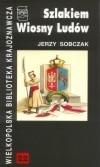 Okładka książki Szlakiem Wiosny Ludów w Wielkopolsce