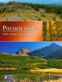 Okładka książki Polskie góry. Sudety, Karpaty, Góry Świętokrzyskie