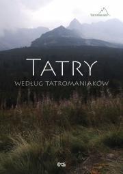 Okładka książki Tatry według Tatromaniaków
