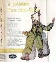 Okładka książki W jaskiniach Pierre Saint-Martin