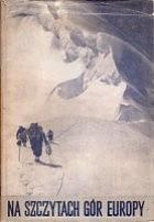 Okładka książki Na szczytach gór Europy
