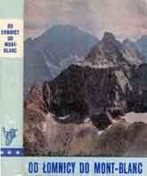 Okładka książki Od Łomnicy do Mont Blanc