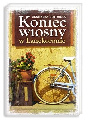 Okładka książki Koniec wiosny w Lanckoronie