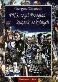 Okładka książki PKS, czyli przegląd książek szkolnych