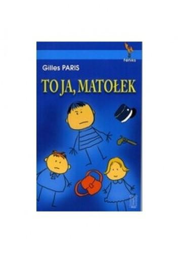 Okładka książki To ja, Matołek