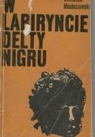 W labiryncie delty Nigru