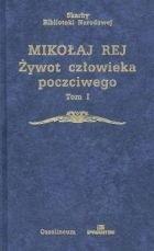 Okładka książki Żywot człowieka poczciwego. Tom I