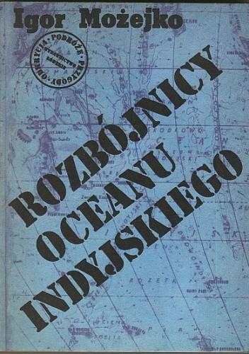 Okładka książki Rozbójnicy Oceanu Indyjskiego