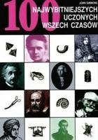 100 najwybitniejszych uczonych wszech czasów