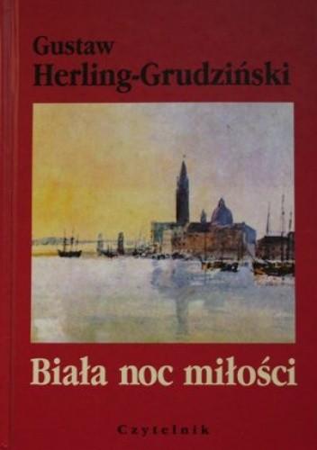 Okładka książki Biała noc miłości. Opowieść teatralna