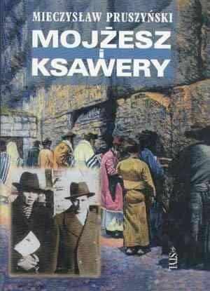 Okładka książki Mojżesz i Ksawery