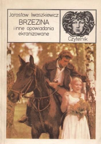 Okładka książki Brzezina i inne opowiadania ekranizowane