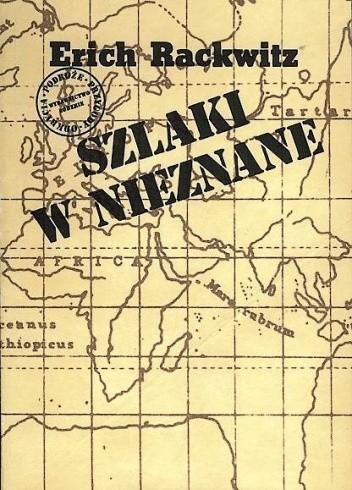 Okładka książki Szlaki w nieznane: z dziejów odkryć geograficznych