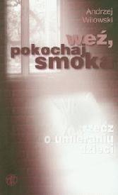 Okładka książki Weź, pokochaj smoka
