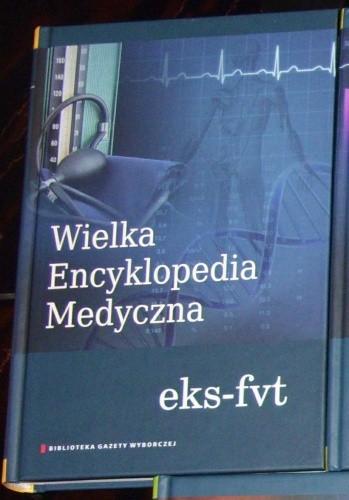 Okładka książki Wielka Encyklopedia Medyczna (eks–fvt)