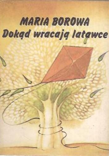 Okładka książki Dokąd wracają latawce