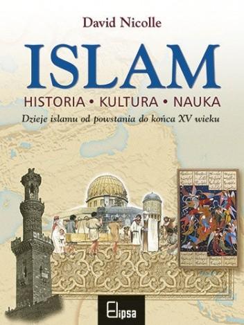 Okładka książki Islam. Historia, kultura, nauka