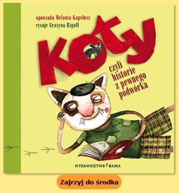 Okładka książki Koty, czyli historie z pewnego podwórka
