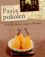 Okładka książki Pasja pokoleń. 100 lat kuchni rodziny Mannów