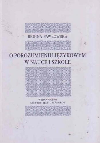 Okładka książki O porozumieniu językowym w nauce i szkole
