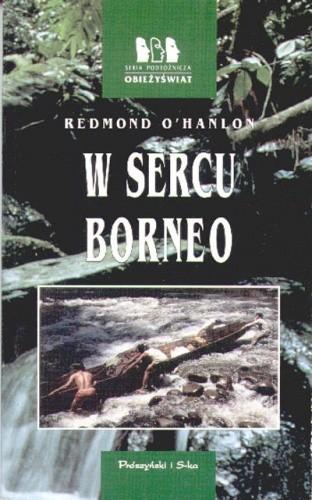 Okładka książki W sercu Borneo