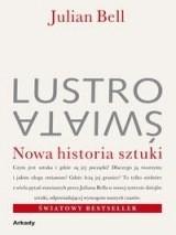 Okładka książki Lustro świata : nowa historia sztuki