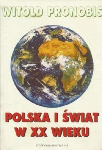 Okładka książki Polska i świat w XX wieku