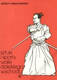 Okładka książki Sztuki i sporty walki Dalekiego Wschodu