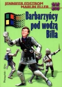 Okładka książki Barbarzyńcy pod wodzą Billa