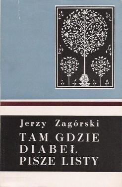 Okładka książki Tam, gdzie diabeł listy pisze