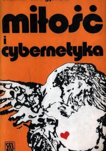 Okładka książki Miłość i cybernetyka