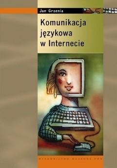 Okładka książki Komunikacja językowa w Internecie