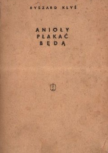 Okładka książki Anioły płakać będą
