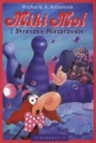 Okładka książki Miki Mol i Straszne Płaszczydło