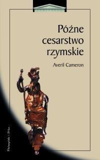 Okładka książki Późne cesarstwo rzymskie
