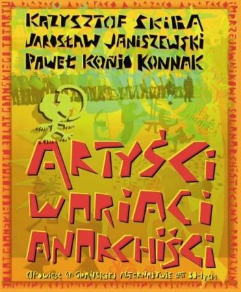 Okładka książki Artyści, wariaci, anarchiści