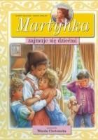 Martynka zajmuje się dziećmi