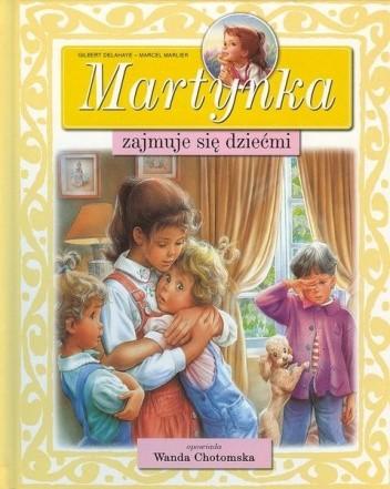 Okładka książki Martynka zajmuje się dziećmi