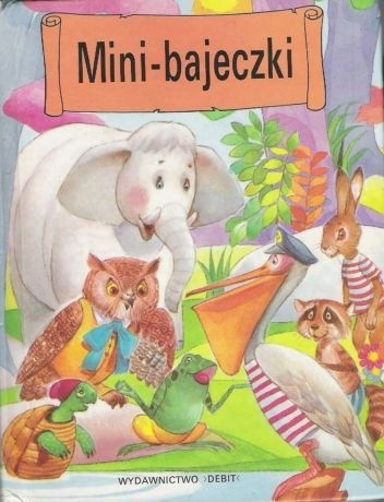 Okładka książki Mini-bajeczki (tom 2)
