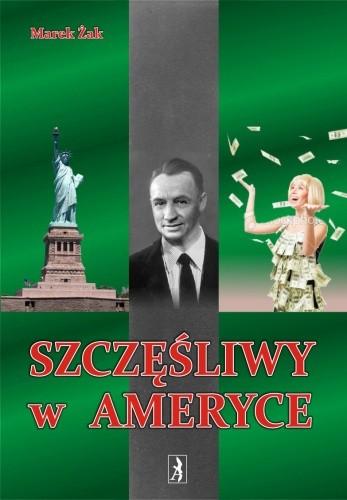 Okładka książki Szczęśliwy w Ameryce