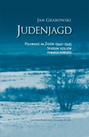 Okładka książki Judenjagd. Polowanie na Żydów 1942-1945